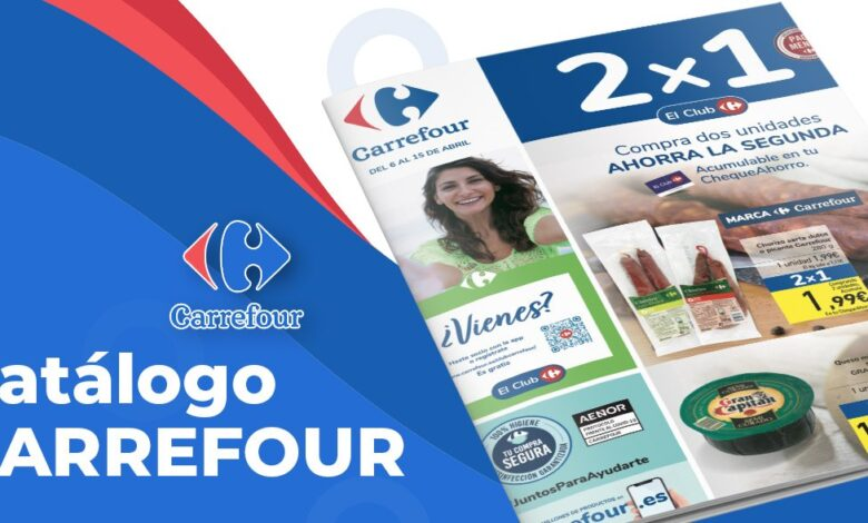 Folleto 2x1 en Carrefour del 6 al 15 de abril