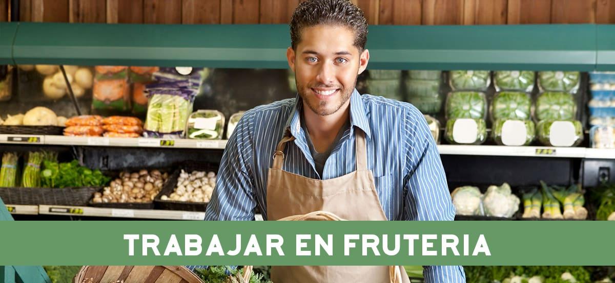 Trabajar en Frutería de supermercados